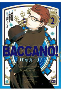 BACCANO!(2)[成田良悟]