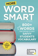 More Word Smart, 2nd Edition: 800+ More Words That Belong in Every Savvy Student's Vocabulary