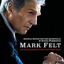 【輸入盤】Mark Felt: The Man Who Brought Down The White Housest (ORIGINAL MOTIONPICTURE SOUNDTRACK)