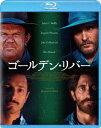 ゴールデン・リバー【Blu-ray】 [ ホアキン・フェニックス ]