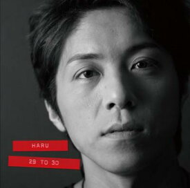 29 to 30 [ HARU ]