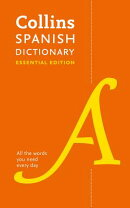Collins Spanish Dictionary: Essential Edition