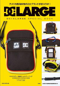 DC × XLARGE SPECIAL BOOK ([バラエティ])