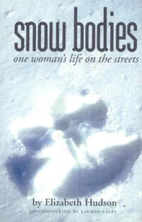 Snow_Bodies:_One_Woman's_Life
