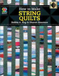 HowtoMakeStringQuilts[Aug]