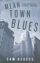 Mean Town Blues