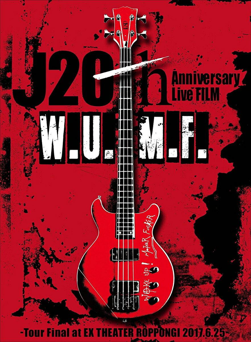 J 20th Anniversary Live FILM [W.U.M.F.] -Tour Final at EX THEATER ROPPONGI 2017.6.25-(初回生産限定)【Blu-ray】 [ J ]