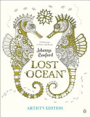 Lost Ocean Artist's Edition: An Inky Adventure and Coloring Book for Adults: 24 Drawings to Color an
