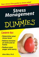 Stress Management for Dummies: Your Stress-Free Guide to Stress Relief [With Magnet(s)]