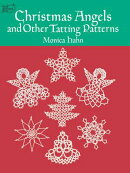 CHRISTMAS ANGELS AND OTHER TATTING PATTE