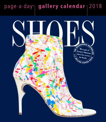 Shoes Page-A-Day Gallery Calendar 2018 CAL 2018-SHOES PAGE-A-DAY GALL [ Workman Publishing ]