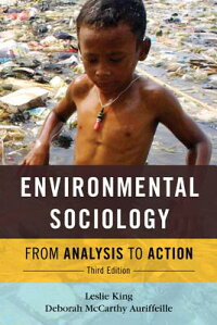 EnvironmentalSociology:FromAnalysistoAction[LeslieKing]