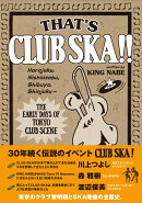 THAT'S CLUB SKA!!