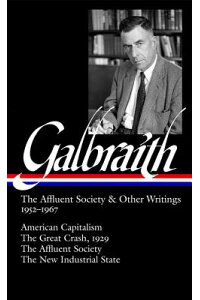 Galbraith:_The_Affluent_Societ