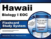 HawaiiBiologyIEocFlashcardStudySystem:HawaiiEocTestPracticeQuestions&ExamReviewforth[HawaiiEocExamSecretsTestPrepTeam]