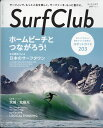 Surf Club (サーフ クラブ) 2017年 07月号 [雑誌]