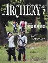 ARCHERY (アーチェリー) 2017年 07月号 [雑誌]