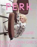 PERK (パーク) vol.20 2017年 07月号 [雑誌]