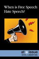 When Is Free Speech Hate Speech?