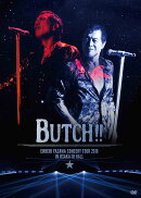 【予約】EIKICHI YAZAWA CONCERT TOUR 2016「BUTCH!!」IN OSAKA-JO HALL