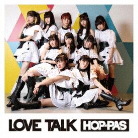 LOVE TALK [ HOP-PAS ]