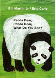 PANDA BEAR,PANDA BEAR,WHAT DO YOU SEE(BB [ ERIC CARLE ]