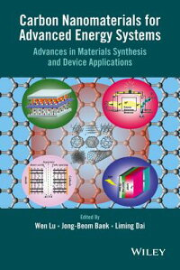 CarbonNanomaterialsforAdvancedEnergySystems:AdvancesinMaterialsSynthesisandDeviceApplica[W.Lu]
