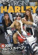 VIRGIN HARLEY (バージンハーレー) volume.20 2018年 07月号 [雑誌]