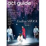 act guide(2020 Season6) Endless SHOCK/春の国内外注目作特集 (TOKYO NEWS MOOK)