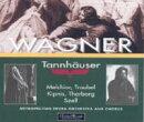 【輸入盤】『タンホイザー』 Szell&メトロポリタン歌劇場、Melchior、Tauber、A.kipnis、Etc