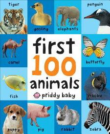 FIRST 100 ANIMALS(BB) [ PRIDDY BOOKS ]