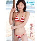 DVD>菊池梨沙:Catch me (<DVD>)