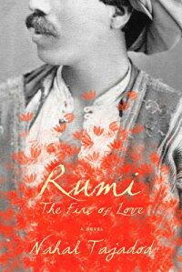 Rumi:_The_Fire_of_Love