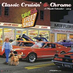 Classic Cruisin' & Chrome 2019 Wall Calendar