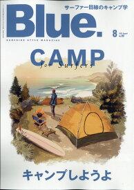 Blue. (ブルー) 2021年 08月号 [雑誌]