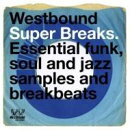 【輸入盤】Westbound Super Breaks