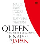 WE ARE THE CHAMPIONS FINAL LIVE IN JAPAN(通常盤BD+解説書付き)【Blu-ray】
