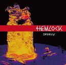 HEMLOCK (初回限定盤A CD+DVD)