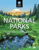 National Parks Explore Americas 60 National Parks