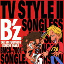 B'z TV STYLE 2〜SONGLESS VERSION