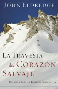 La_Travesia_del_Corazon_Salvaj