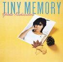 タイニー・メモリー +5