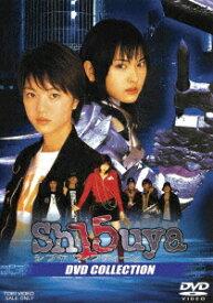 Sh15uyaシブヤフィフティーン DVD COLLECTION [ 悠城早矢 ]