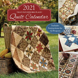 2021 That Patchwork Place Quilt Calendar 2021 THAT PATCHWORK PLACE CAL [ That Patchwork Place ]