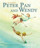 Peter Pan and Wendy: Abridged Edition for Younger Readers