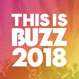 This Is BUZZ 2018 [ オムニバス ]