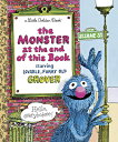 The Monster at the End of This Book (Sesame Street) MONSTER AT THE END OF THIS BK (Little Golden Book) [ Jon…