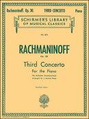 【輸入楽譜】ラフマニノフ, Sergei: ピアノ協奏曲 第3番 ニ短調 Op.30
