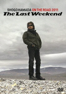 "ON THE ROAD 2011 'The Last Weekend"" [ 浜田省吾 ]"