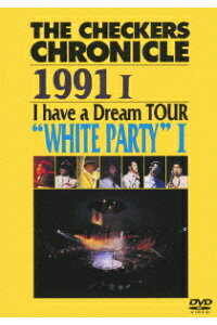 "THECHECKERSCHRONICLE19911IhaveaDreamTOUR""WHITEPARTY1"